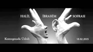 Halil İbrahim Sofrası -  Konuşmada Üslub (18.02.2015)