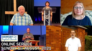 Online Service for Sunday August 1st, 2021 | Grimsby Baptist Church