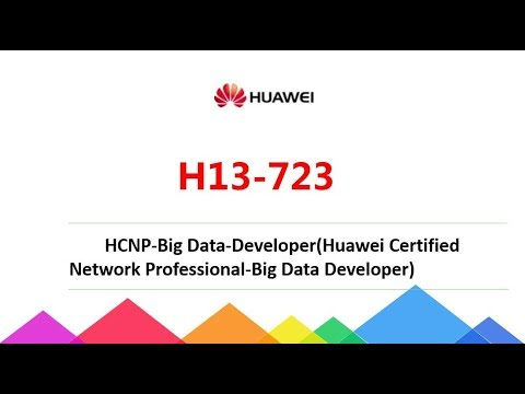 [Huawei Release] Huawei H13-723 HCNP-Big Data-Developer exam dumps|Passcert