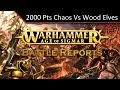 Matched Play - Chaos vs Wood Elves 2000pts