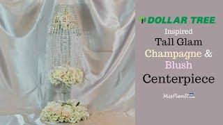 DIY Tall Glam Champagne and Blush Wedding Centerpiece  Glam on a Budget  DIY Tutorial
