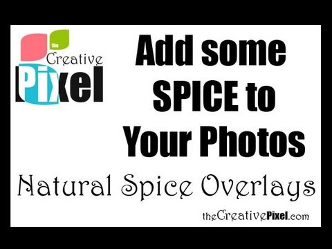 Add Spice to your Photos using Textures / Overlays
