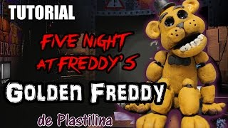 tutorial golden freddy fnaf de plastilina clay porcelana fria cold porcelain
