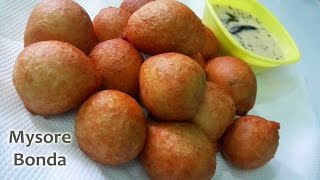 Mysore Bonda  - Famous South Indian Snack || Hotel Style Mysore Bondas