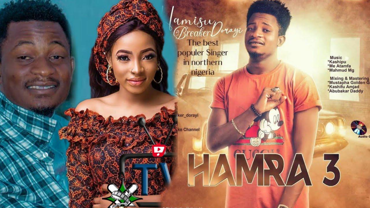 Download Hamisu Breaker Hamra 3 (Official Video)