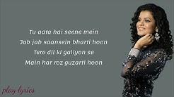 Kaun Tujhe Lyrical Song