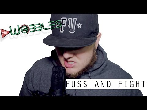 """Fuss And Fight"" (Intro Song) - Mr. Wobbles x Father Of Chrome"