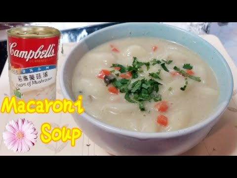 Cream Of Mushroom Soup With Macaroni Recipe Panlasang Pinoy By Selins World Youtube
