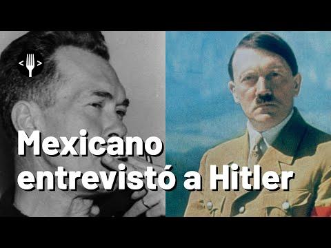 El mexicano que entrevistó a Hitler