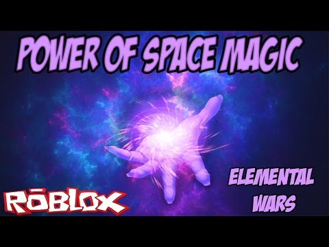 ROBLOX | The Power of SPACE MAGIC | Elemental Wars #6