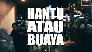 NanaSheme - Hantu Atau Buaya (Official MV)