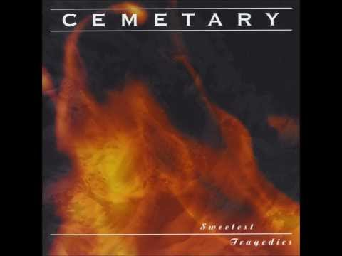 Cemetary - Sweetest Tragedies [Full Album]
