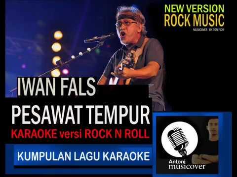 iwan fals - pesawat tempur (karaoke) versi Rock & roll