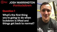 Josh Warrington: Life on Lockdown