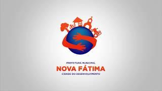 Nova Fátima - Cidade do Desenvolvimento