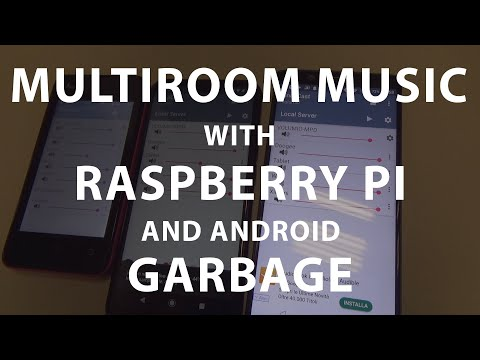 Multiroom Music With Raspberry PI And Old Android Devices