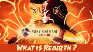 The Flash Season 4 Prediction | What is Rebirth?