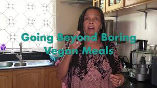 Vegan Menu Planning - Go Beyond Boring