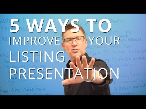 5 Ways to Improve Your Listing Presentation Today | #TomFerr
