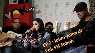 Video KAKI KEEWON SEASON 2 | EP.2 : Jalan-jalan di VOK FM Sabah download MP3, 3GP, MP4, WEBM, AVI, FLV Agustus 2018
