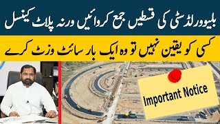 Blue World City Islamabad || Important Message for Installment Defaulters