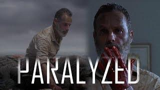 Rick Grimes Tribute || Paralyzed (9x05)