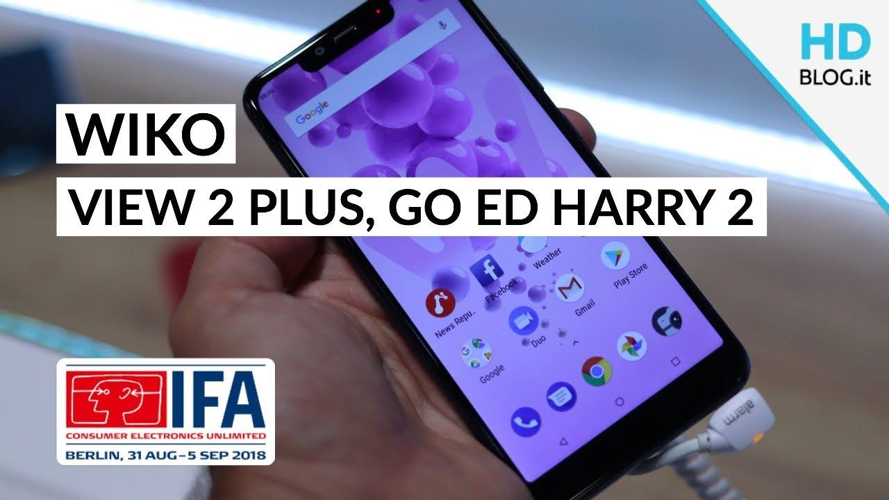 View2 Go, View2 Plus e Harry2: tre volte WIKO a #IFA2018 | Anteprima