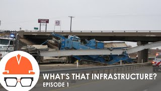 What's that Infrastructure? (Ep. 1 - Transportation Infrastructure)