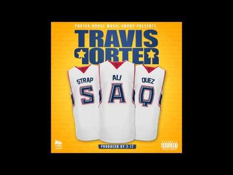 Travis Porter - S.A.Q (Full Mixtape)