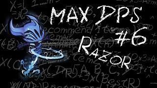 Maximum DPS: Razor