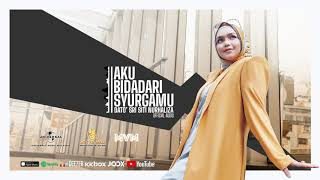 Download Lagu (OST 7 Hari Mencintaiku 2) Dato' Sri Siti Nurhaliza - Aku Bidadari Syurgamu (Official Audio) mp3