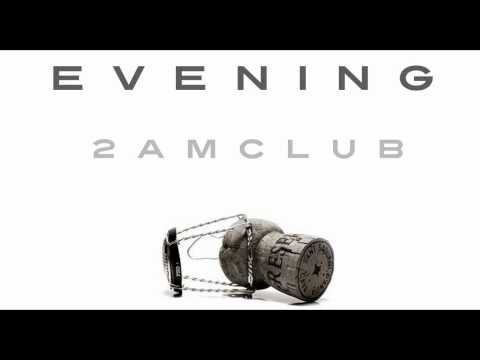 2AM Club - Every Evening