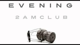 Video 2AM Club - Every Evening download MP3, 3GP, MP4, WEBM, AVI, FLV November 2017