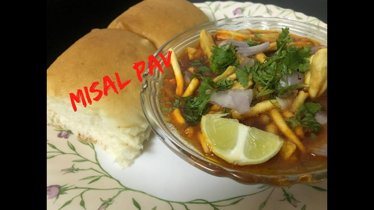 Misal Pav - Latest Easy Version - YouTube  Misal Pav Recipe In Marathi