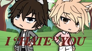 "I ""HATE\"" you! 