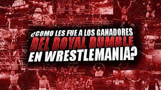 Cómo Les Fue a Todos Los Ganadores del Royal Rumble en Wrestlemania Desde 1988 Hasta 2020