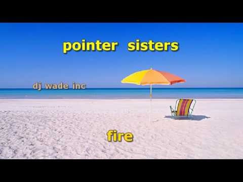 The Pointer sisters   Fire, Demo (Lyrics)