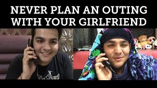 Short Vine : Never Plan An Outing With Your Girlfriend