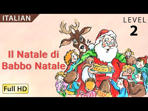"Santa's Christmas: Learn Italian with subtitles - Story for Children ""BookBox.com"""