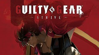 Guilty Gear Strive (dunkview) (Video Game Video Review)