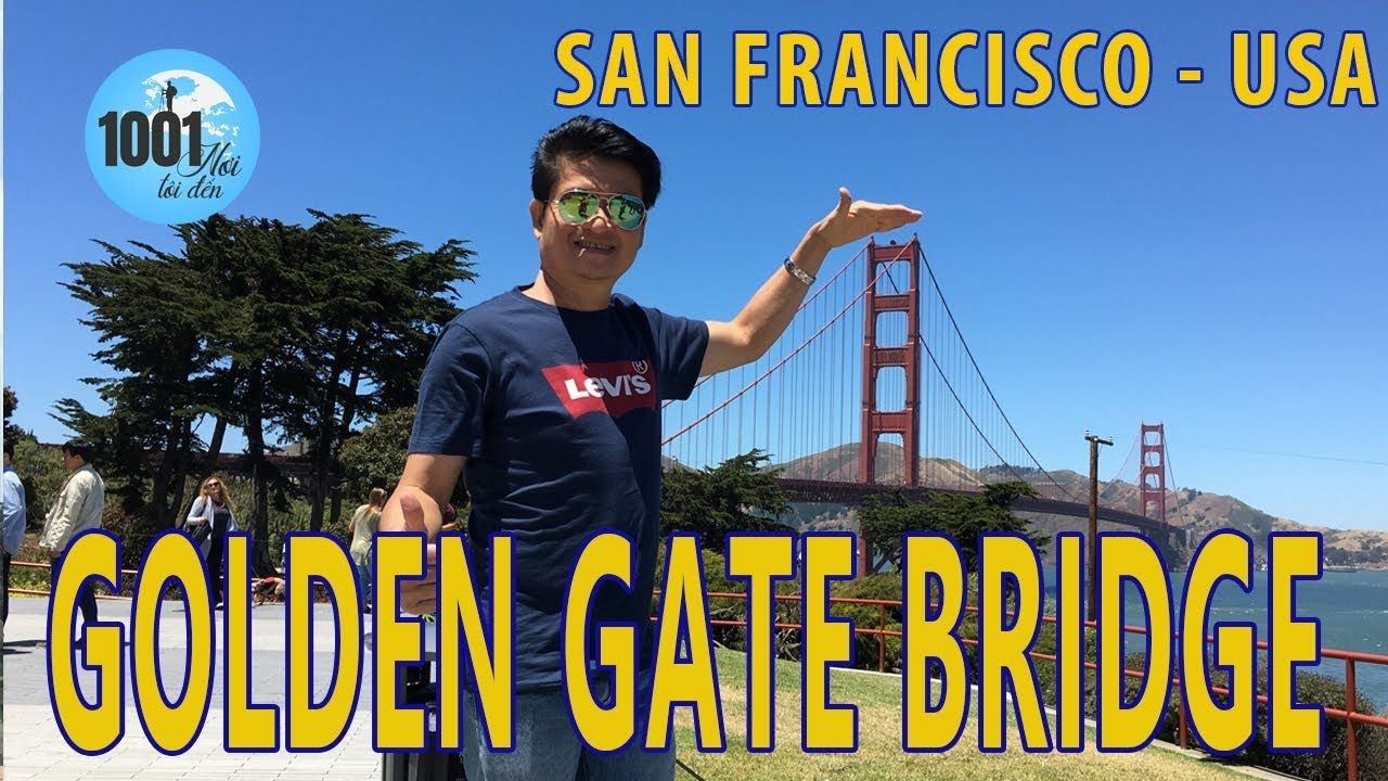 Cầu Golden Gate, San Francisco, USA
