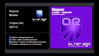 Blugazer - Elvirica [Alter Ego Progressive]