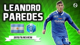 LEANDRO PAREDES | Goals, Skills, Assists | Empoli | 2015/2016 (HD)