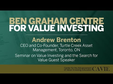 2015 Seminar on Value Investing and the Search for Value Guest Speaker: Andrew Brenton