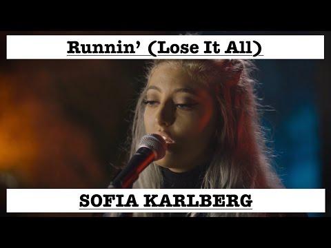 Sofia Karlberg Runnin' (Lose It All) Beyonce Cover Lyrics