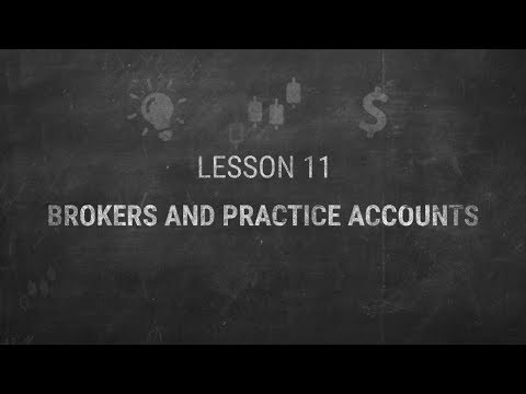 LESSON 11. Brokers and practice accounts