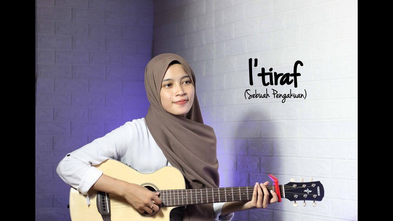 I'TIRAF (Sebuah Pengakuan) II Cover Akustik by AFA