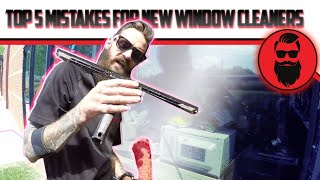 Top 5 Mistakes For Newbie Window Cleaners
