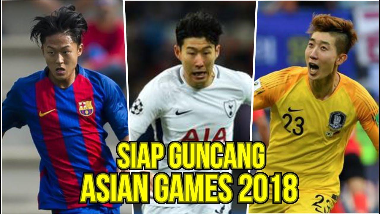 SIAP GUNCANG ASIAN GAMES 4 PEMAIN KELAS DUNIA DI ASIAN GAMES 2018 KOREA