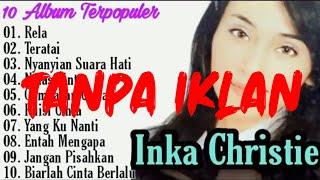 Inka Christie Best Of The Best - Tanpa Iklan